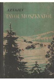 Távol Moszkvától - Régikönyvek