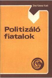 Politizáló fiatalok - Régikönyvek
