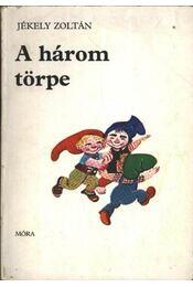 A három törpe - Régikönyvek