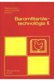 Baromfitartás-technológia II. - Régikönyvek