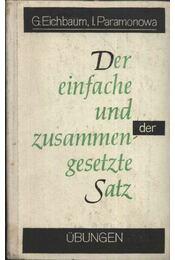 Der Einfache und zusammengesetzte Satz - Régikönyvek