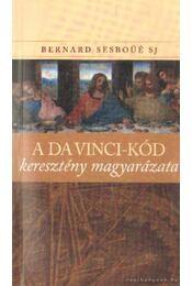 A Da Vinci-kód keresztény magyarázata - Régikönyvek