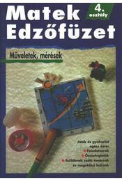 Matek Edzőfüzet 4. osztály - Régikönyvek