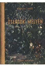 Őserdők mélyén - Régikönyvek