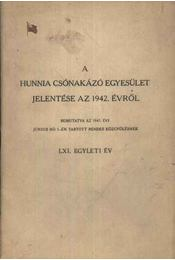 A Hunnia Csónakázó Egyesület jelentése az 1942. évről - Régikönyvek
