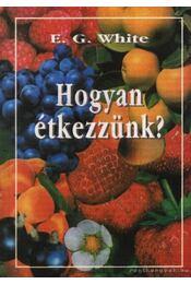 Hogyan étkezzünk ? - Régikönyvek
