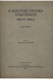 atirni - A magyar dráma története 1867-től 1896-ig I-II. kötet - Régikönyvek