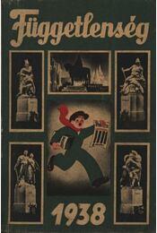 Függetlenség 1938 - Régikönyvek