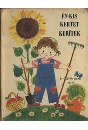 Én kis kertet kerítek - Régikönyvek