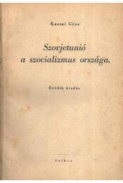 Szovjetunió a szocializmus országa - Régikönyvek