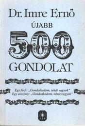 Újabb 500 gondolat (dedikált) - Régikönyvek