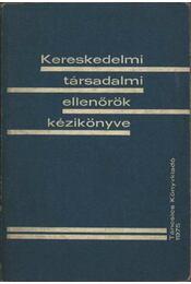 Kereskedelmi társadalmi ellenőrök kézikönyve - Régikönyvek