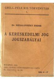 A magyar kereskedelmi jog jogszabályai - Régikönyvek