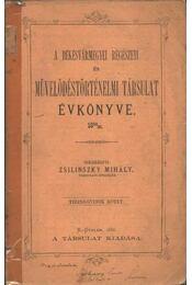 A Békésvármegyei Régészeti és Mivelődéstörténeti Társulat Évkönyve 1884-85. - Régikönyvek