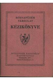 Rózsafüzér Társulat kézikönyve - Régikönyvek