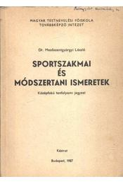 Sportszakmai és módszerteni ismeretek - Régikönyvek