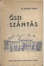 Őszi szántás - Régikönyvek