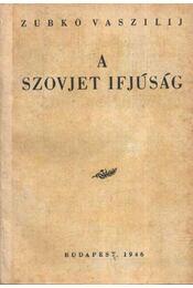 A szovjet ifjúság - Régikönyvek