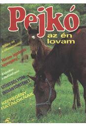 Pejkó, az én lovam -Néhány szó a rókavadászatról- - Régikönyvek