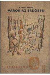 Város az erdőben - Régikönyvek