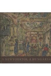A Newyorktól a Hungáriáig - Régikönyvek