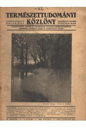 Természettudományi Közlöny 1937. évf. (hiányos) - Régikönyvek
