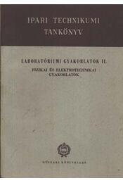 Laboratóriumi gyakorlatok II. - Régikönyvek