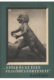 A föld és az élet fejlődéstörténete - Régikönyvek