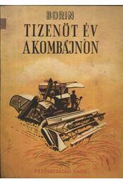 Tizenöt év a kombájnon - Régikönyvek