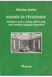 Eszmék és téveszmék - Miskolczy Ambrus - Régikönyvek