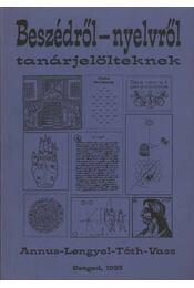 Beszédről-nyelvről tanárjelölteknek - Régikönyvek