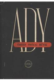 Ady Endre összes prózai művei II. - Régikönyvek