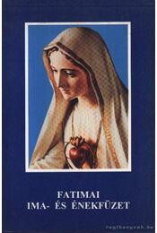 Fatimai ima- és énekfüzet - Régikönyvek