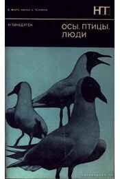 Darazsak, madarak, emberek (Осы, птицы, люди) - Régikönyvek