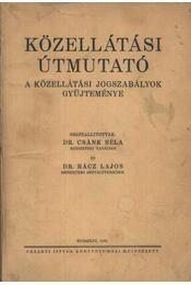 Közellátási útmutató - Régikönyvek