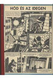 Hód és az idegen ( Füles1984. 21-34. szám 1-14. rész) - Régikönyvek