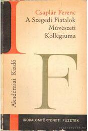 A Szegedi fiatalok Művészeti Kollégiuma - Régikönyvek