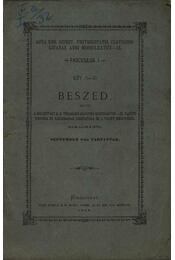 Két (I-II) beszéd, melyek a Kolozsvári M. K. Tudomány-egyetem MDCCCLXXVIII-IX. tanévi rectora és tanácsának beiktatása és a tanév megnyitása alkalmából september 8-án tartattak - Régikönyvek