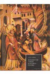 Kolozsvári Tamás Kálvária-oltára az Esztergomi Keresztény Múzeumban - Régikönyvek