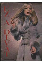 Ez a Divat különszáma 1972/73 Tél - Régikönyvek