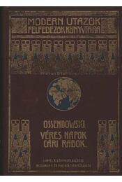 Véres napok, cári rabok - Régikönyvek