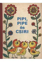 Pipe, Pipi és Csiri - Régikönyvek