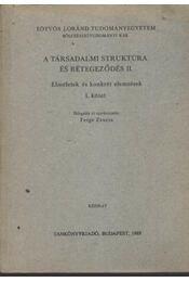 A társadalmi struktúra és rétegződés II. - Régikönyvek