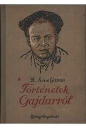 Történetek Gajdarról - Régikönyvek