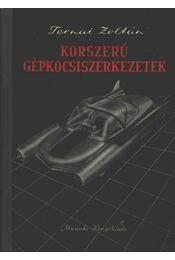 Korszerű gépkocsiszerkezetek - Régikönyvek