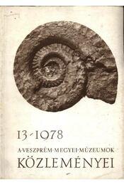 A Veszprém Megyei Múzeumok Közleményei 1978/13 - Régikönyvek