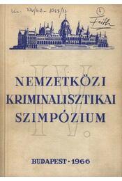 VI. Nemzetközi Kriminalisztikai Szimpózium - Régikönyvek