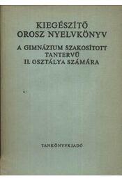 Kiegészítő orosz nyelvkönyv - Régikönyvek