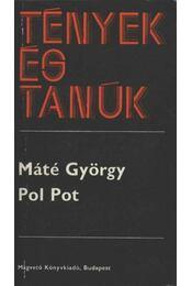Pol Pot - Régikönyvek