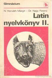 Latin nyelvkönyv a gimnázium II. osztálya számára (1980) - Régikönyvek
